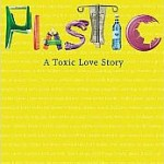 Plastic-A-Toxic-Love-Story-book