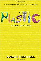 Plastic: A Toxic Love Story book cover